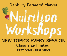 Danbury Farmers' Market Nutrition Workshops