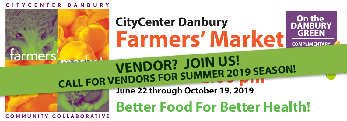 Danbury Farmers' Market - Call for Vendors 2019